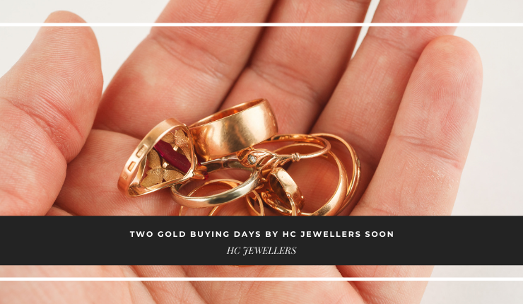 Two Gold Buying Days by HC Jewellers!